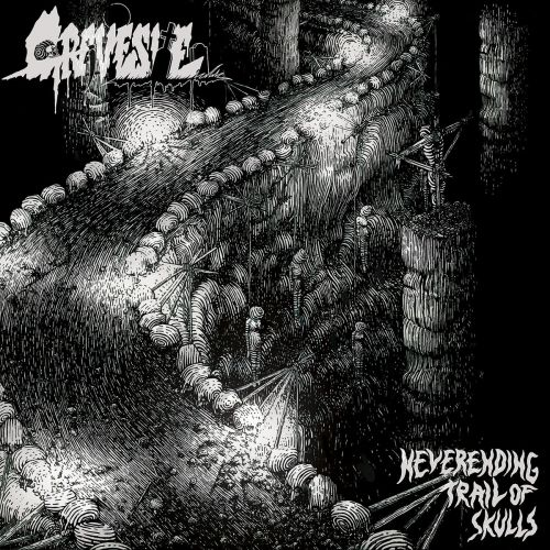 Gravesite - Neverending Trail Of Skulls (2017)
