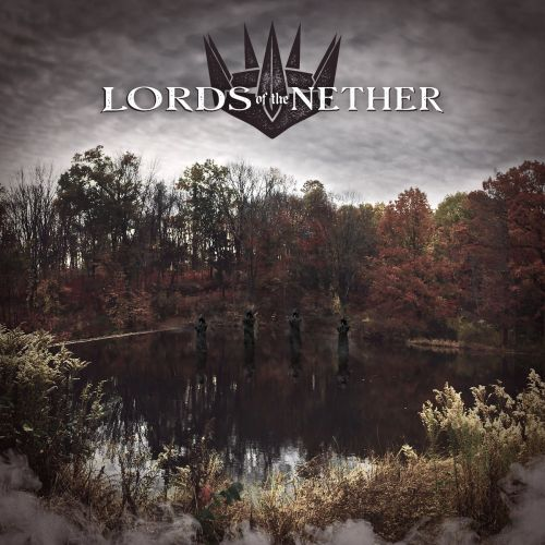 Lords of the Nether - Lords of the Nether (EP) (2017)