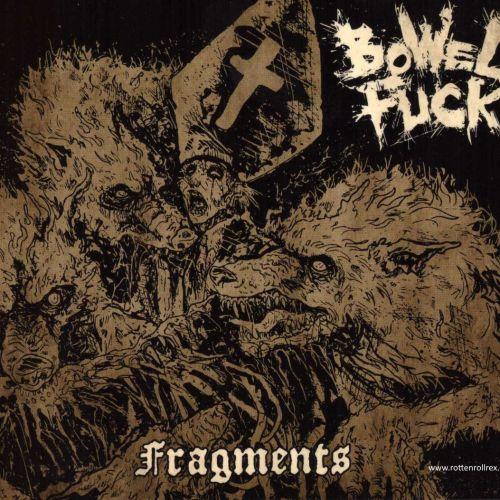 Bowel Fuck - Fragments (2017)