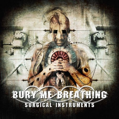 Bury Me Breathing - Surgical Instruments (2017)