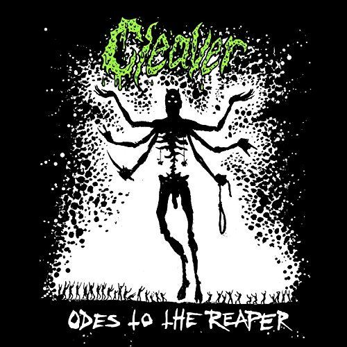 Cleaver - Odes to the Reaper (2017)