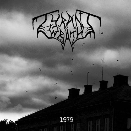 Tyrant Wrath - 1979 (2017)