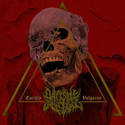 Darkside Ritual - Earthly Vulgarity (2017)