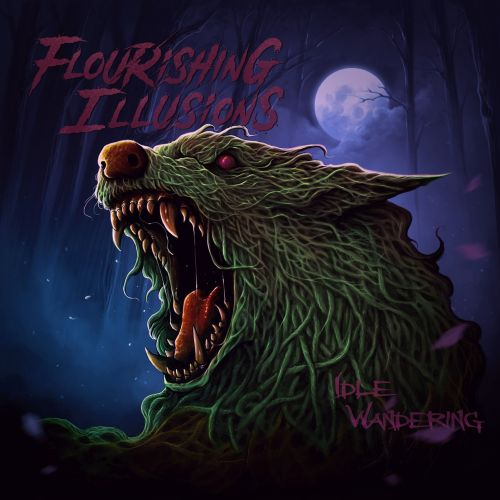 Flourishing Illusions - Idle Wandering (2017)