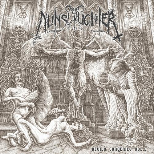 Nunslaughter - The Devil's Congeries - Volume 2 (2017)