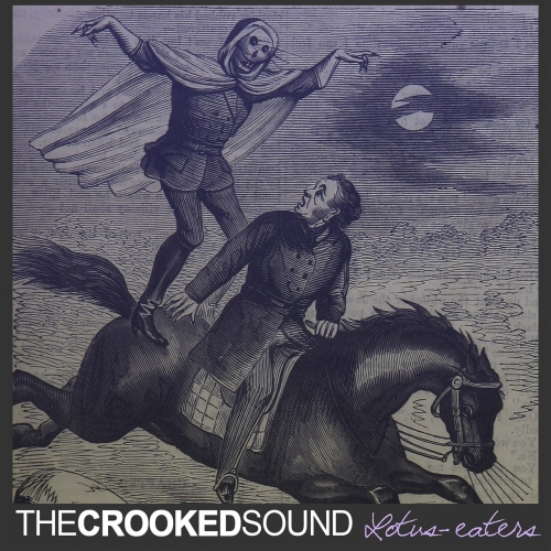 The Crooked Sound - Lotus-Eaters (EP) (2017)