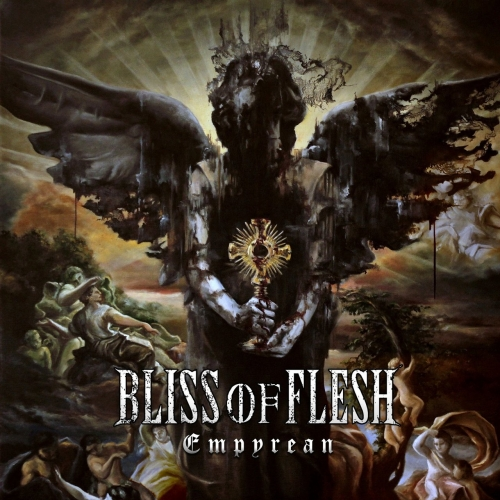 Bliss of Flesh - Empyrean (2017)