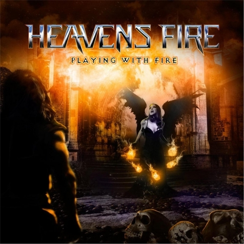 Heavens Fire - Playing with Fire (2017)