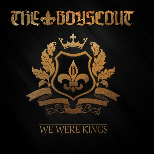 The Boyscout - We Were Kings (2017)