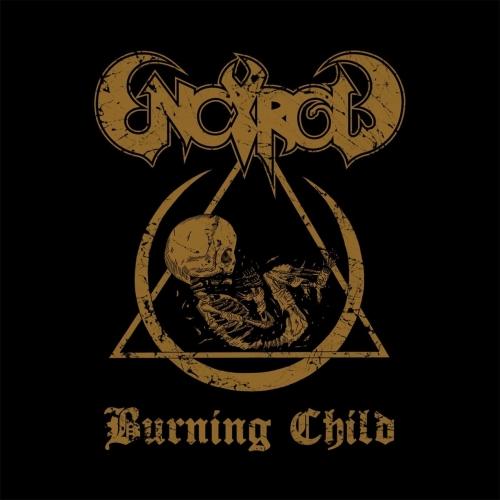 Encyrcle - Burning Child (EP) (2017)