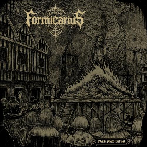 Formicarius - Black Mass Ritual (2017)