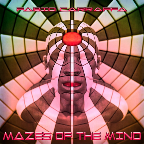 Fabio Carraffa - Mazes of the Mind (2017)