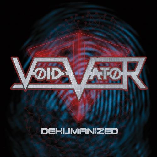 Void Vator - Dehumanized (EP) (2017)