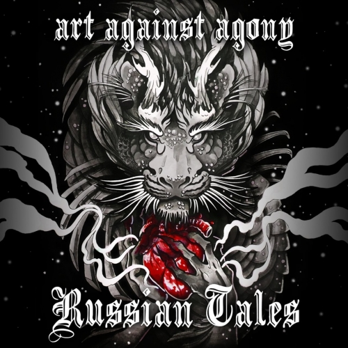 Art Against Agony - Russian Tales (EP) (2017)