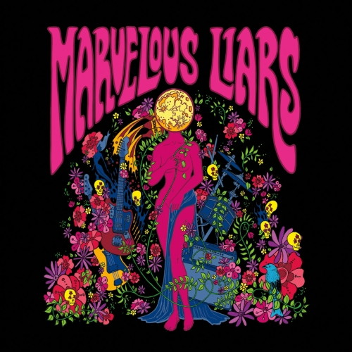 Marvelous Liars - Marvelous Liars (2017)