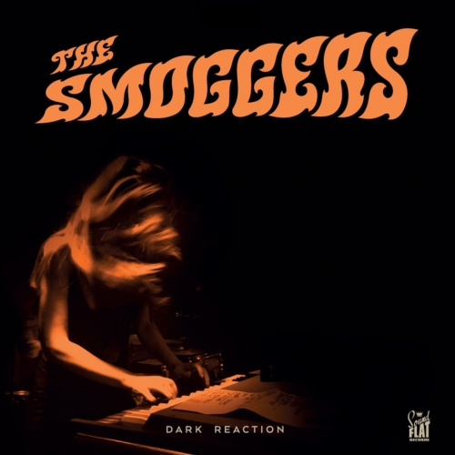 The Smoggers - Dark Reaction (2017)