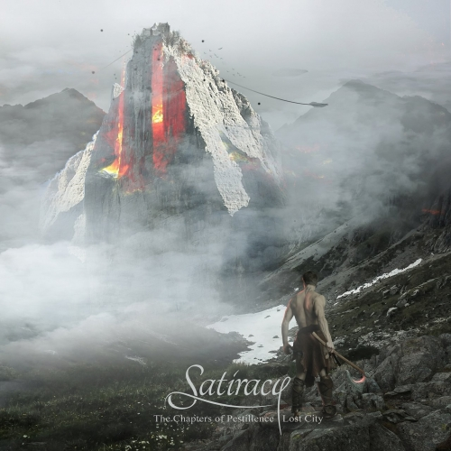Satiracy - The Chapters of Pestilence: Lost City (2017)