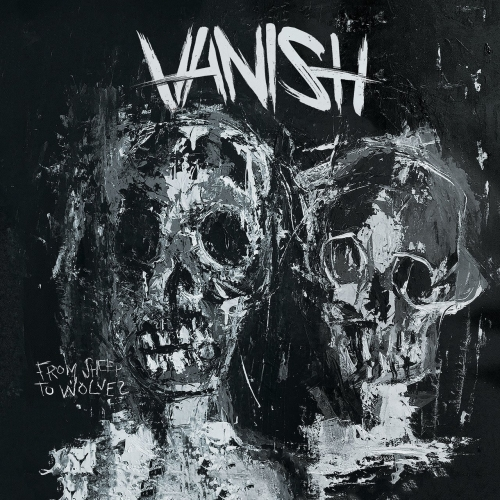 Vanish - From Sheep to Wolves (EP) (2017)