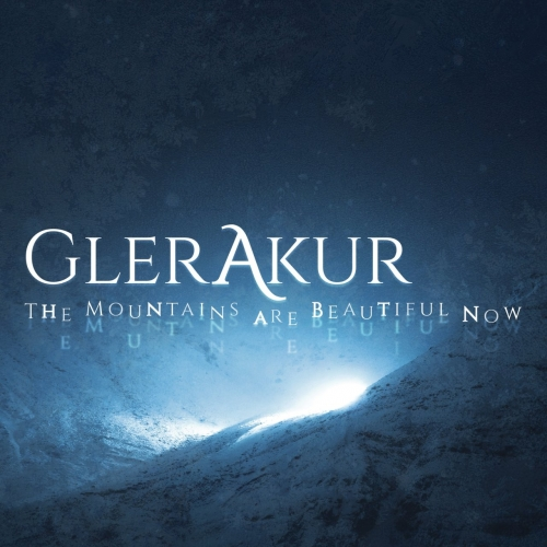 GlerAkur - The Mountains Are Beautiful Now (2017)