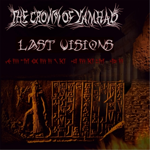 The Crown of Yamhad - Last Visions (2017)