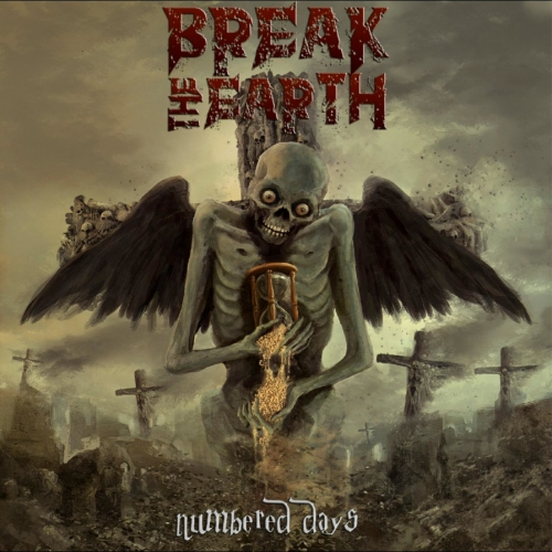 Break the Earth - Numbered Days (2017)