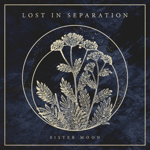 Lost in Separation - Sister Moon (2017)