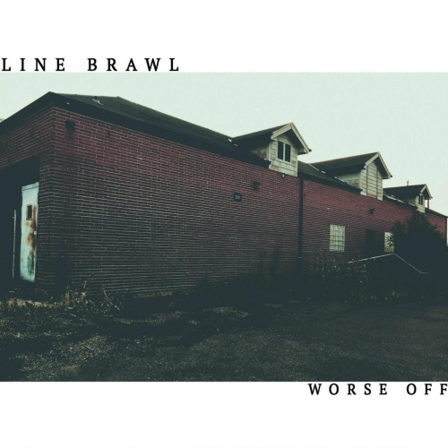 Line Brawl - Worse Off (2017)