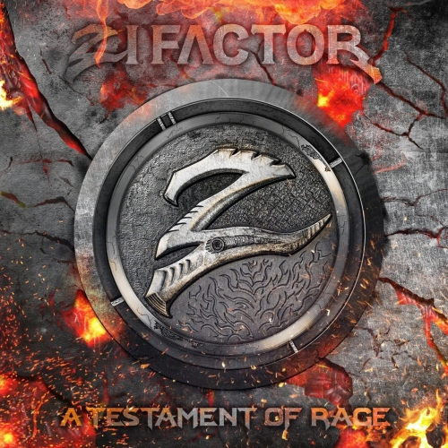 Zi Factor - A Testament of Rage (2017)