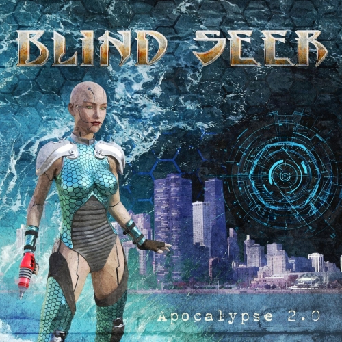 Blind Seer - Apocalypse 2.0 (2017)