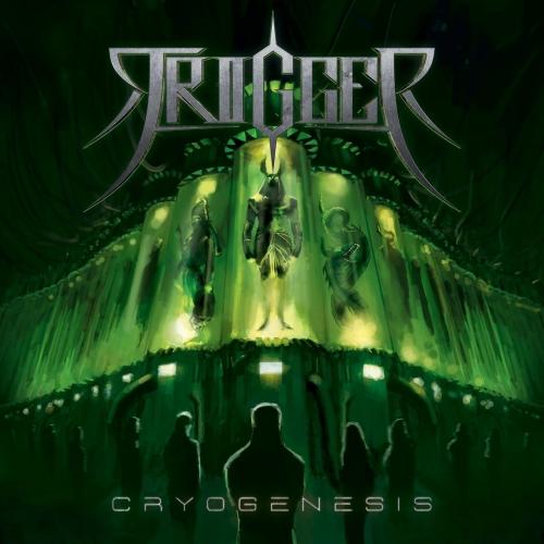 Trigger - Cryogenesis (2017)