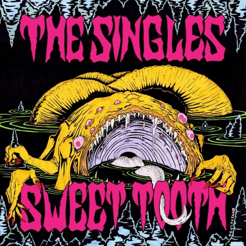 The Singles - Sweet Tooth (2017)