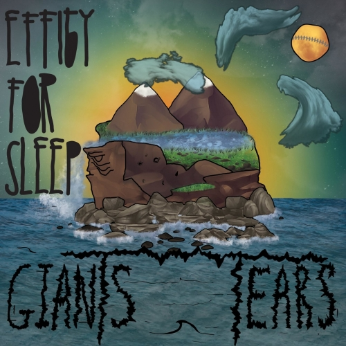 Effigy For Sleep - Giants Tears (2017)