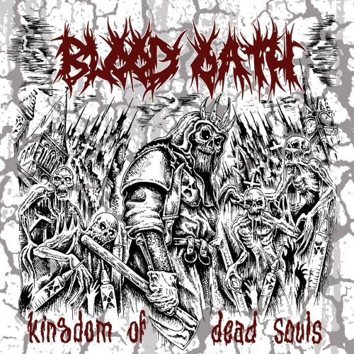 Blood Oath - Kingdom of Dead Souls (2017)