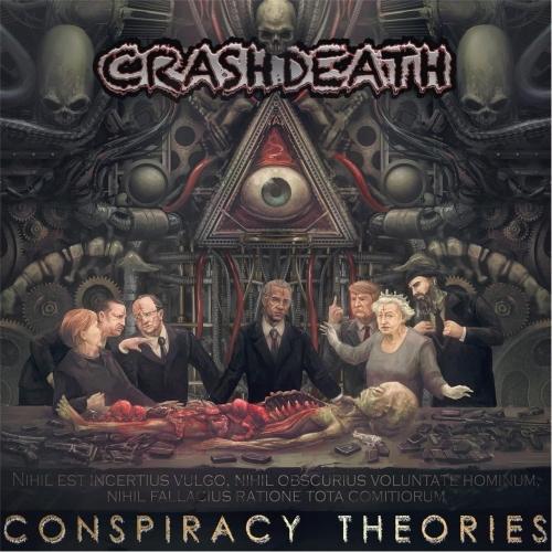 Crashdeath - Conspiracy Theories (2017)