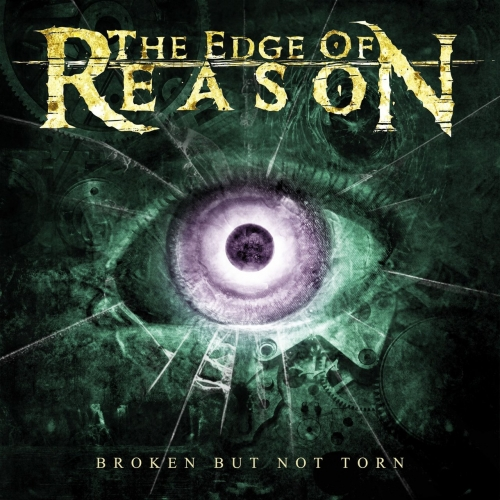 The Edge of Reason - Broken but Not Torn (2017)