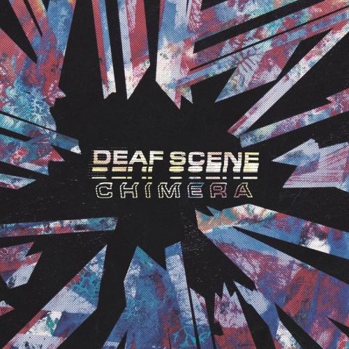 Deaf Scene - Chimera (2017)