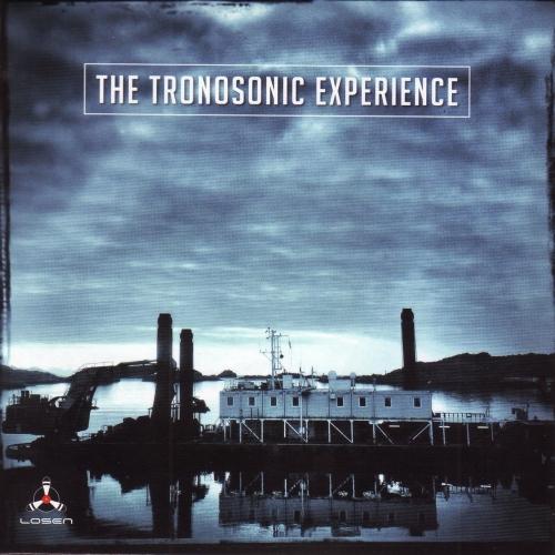 The Tronosonic Experience - The Tronosonic Experience (2017)