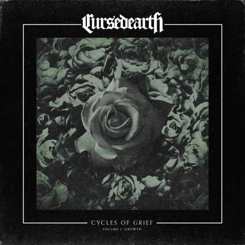 Cursed Earth - Cycles of Grief Volume I: Growth (EP) (2017)
