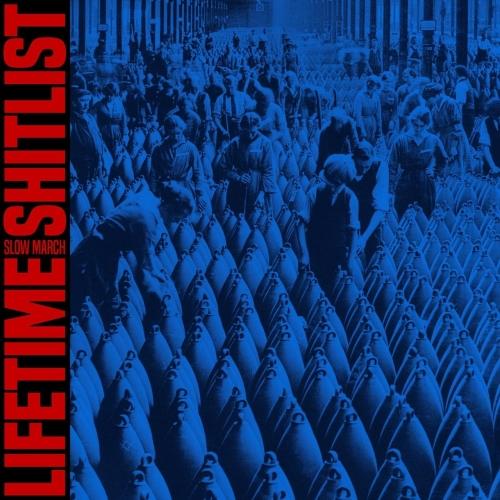 Lifetime Shitlist - Slow March (EP) (2017)