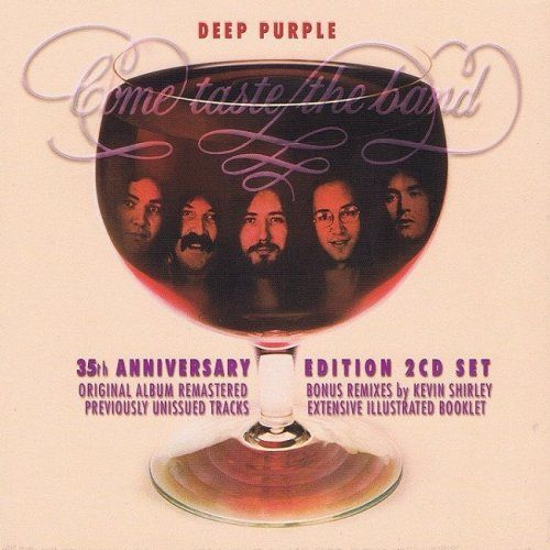 Deep Purple - Come Taste The Band [35th Anniversary Edition 2CD Set] (2010)