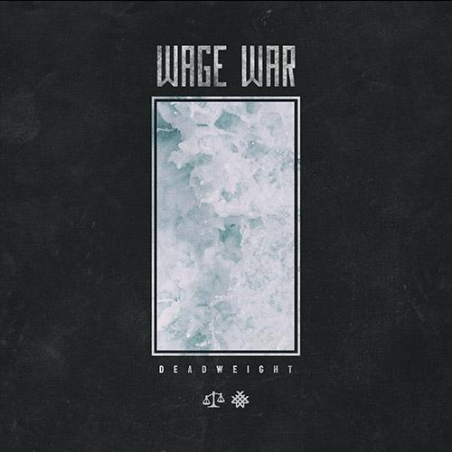 Wage War - Deadweight (2017)