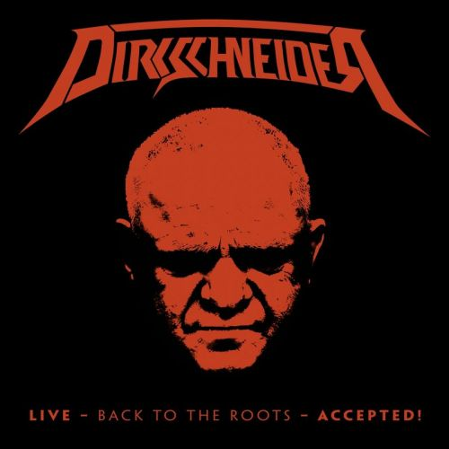 Dirkschneider - Back to the Roots - Accepted! (2017)