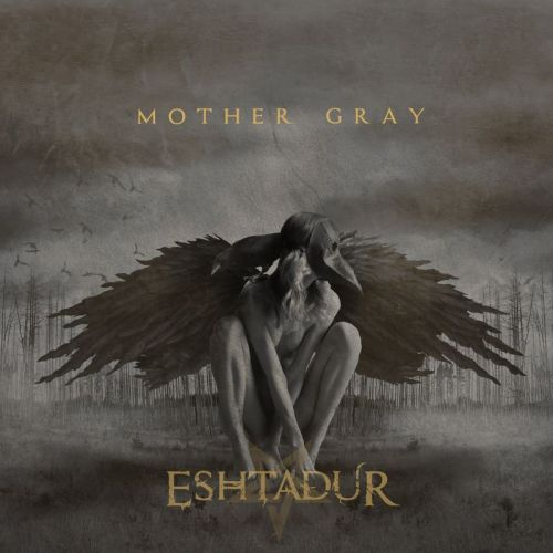 Eshtadur - Mother Gray (2017)