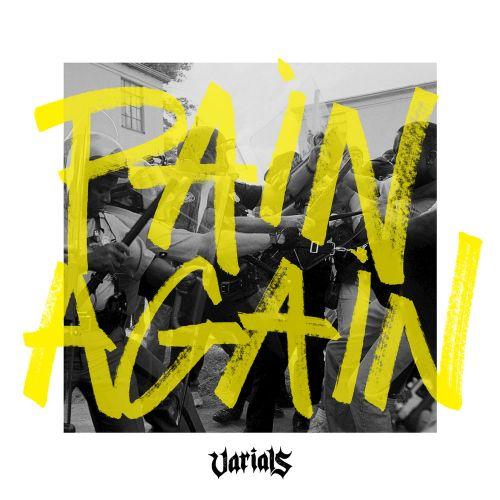 Varials - Pain Again (2017)