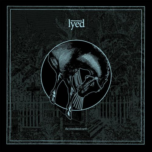 Lyed - The Immolated Earth (2017)