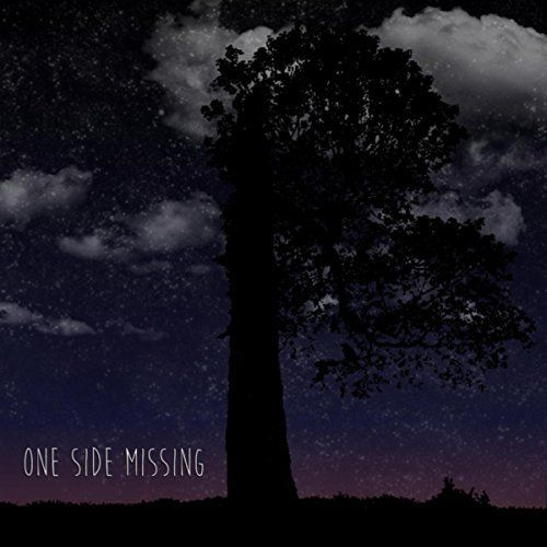 One Side Missing - One Side Missing (2017)