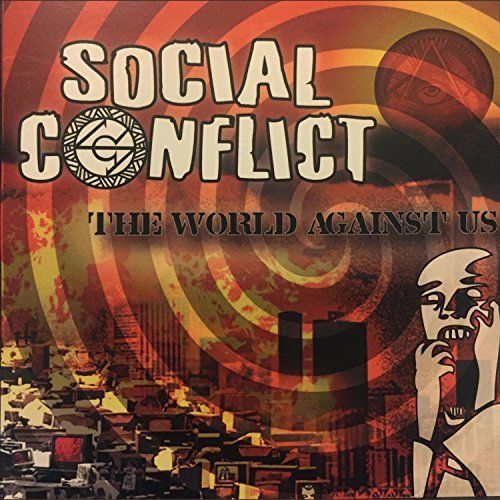 Social Conflict - The World Against Us (2017)