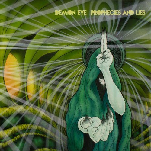 Demon Eye - Prophecies and Lies (2017)