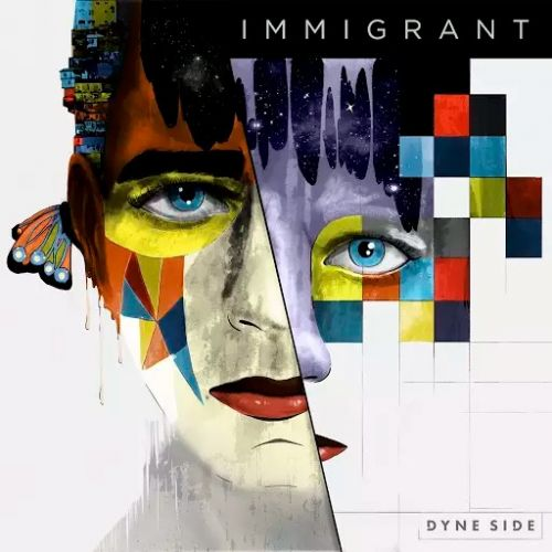 Dyne Side - Immigrant (2017)