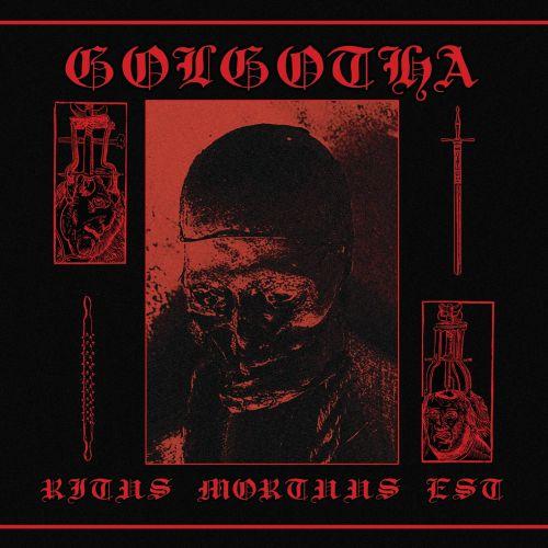 Golgotha - Ritus Mortuus Est [ep] (2017)